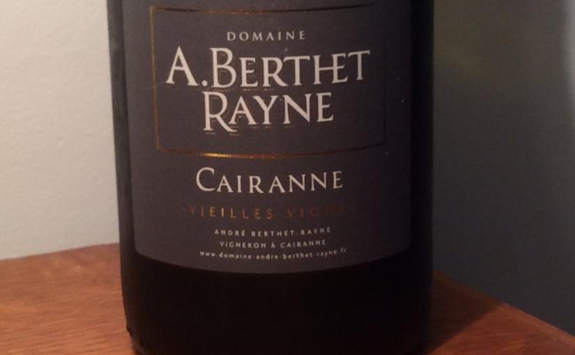 2017 Domaine A. Berthet Rayne Cairanne VieillesVignes