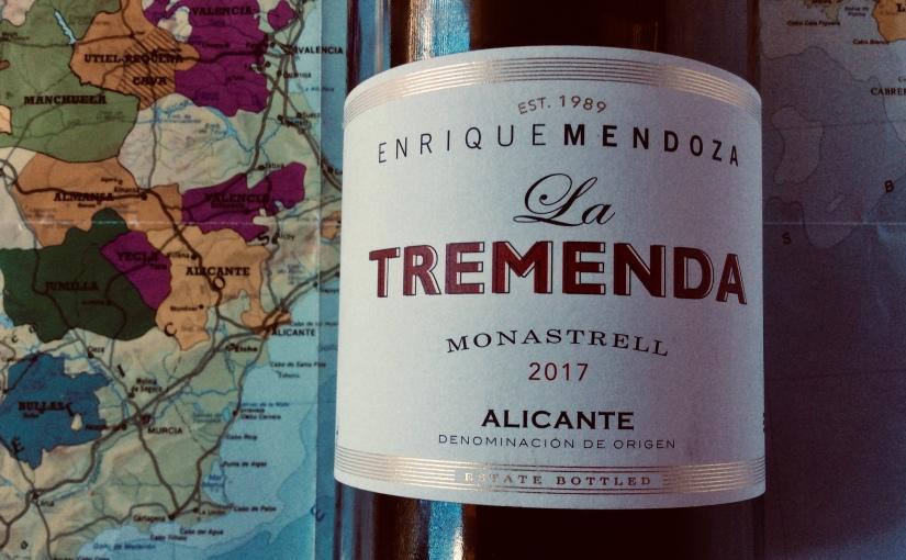 2017 Enrique Mendoza La Tremenda AlicanteMonastrell