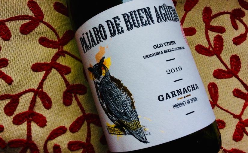 2019 Pájaro de Buen Agüero GarnachaCariñena
